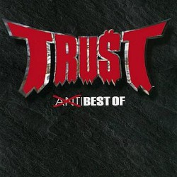 Trust - Anti Best Of - CD