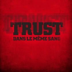 Trust - Dans Le Même Sang - CD DIGIPAK