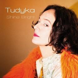 Tudyka - Shine Bright - CD