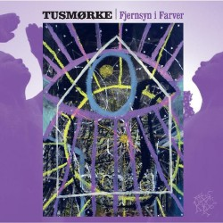 Tusmorke - Fjernsyn I Farver - LP