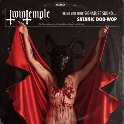 Twin Temple - Twin Temple (Bring You Their Signature Sound.... Satanic Doo-Wop) - LP Gatefold
