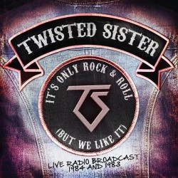 Twisted Sister - It's Only Rock & Roll (But We Like It) - DOUBLE CD