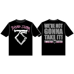 Twisted Sister - We're Not Gonna Take It - T-shirt (Men)