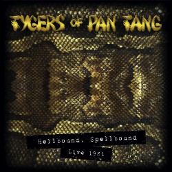 Tygers Of Pan Tang - Hellbound Spellbound '81 - DOUBLE LP Gatefold