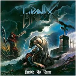 Tyranex - Unable to Tame - CD