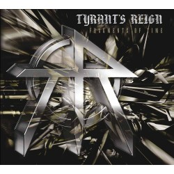 Tyrant's Reign - Fragments Of Time - CD DIGIPAK