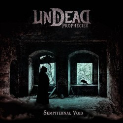 Undead Prophecies - Sempiternal Void - CD DIGIPAK