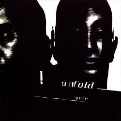 Unfold - Pure - CD DIGIPAK