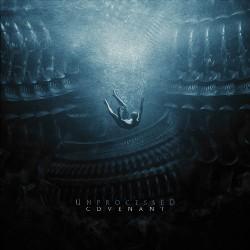 Unprocessed - Covenant - CD