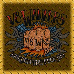 V8 Wankers - Harden The Fuck Up! - CD