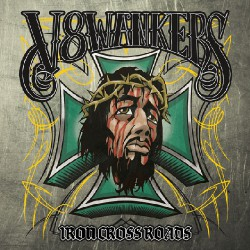 V8 Wankers - Iron Cross Roads - DOUBLE LP Gatefold