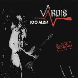 Vardis - 100 M.P.H. - LP Gatefold Coloured