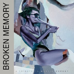 Various Artists - Broken Memory - A Tribute To Martin Dupont - CD DIGISLEEVE