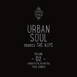 Various Artists - Mama Thresl - Urban Soul Meets The Alps Vol. 2 - 2CD DIGIBOOK
