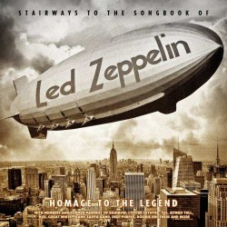 Various Artists - Stairways To The Songbook Of Led Zeppelin - Homage To The Legend - CD DIGIPAK