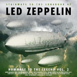 Various Artists - Stairways To The Songbook Of Led Zeppelin - Homage To The Legend Vol.2 - CD DIGIPAK