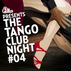 Various Artists - The Tango Club Night Vol.4 - 2CD DIGIPAK