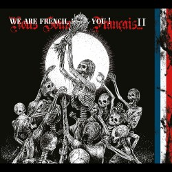 Various Artists - We Are French, Fuck You ! II - 2CD DIGIPAK