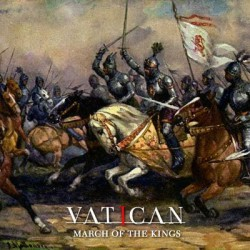 Vatican - March Of The Kings - CD