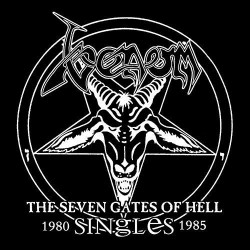 Venom - The Seven Gates Of Hell - Singles 1980-1985 - DOUBLE LP Gatefold