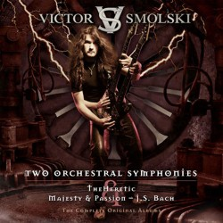 Victor Smolski - Two Orchestral Symphonies : The Heretic & Majesty and Passion - J.S Bach - DCD