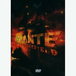Vigilante - Life is a battlefield - DVD + CD