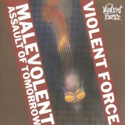 Violent Force - Malevolent Assault Of Tomorrow - CD SLIPCASE