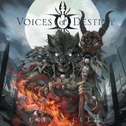 Voices Of Destiny - Crisis Cult - CD DIGIPAK