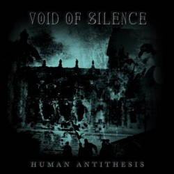 Void Of Silence - Human Antithesis - DOUBLE LP Gatefold