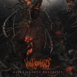 Vomit Remnants - Hyper Groove Brutality - LP + DOWNLOAD CARD