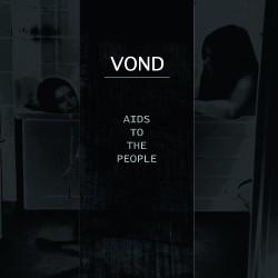 Vond - Aids To The People - LP