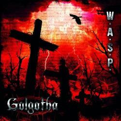 W.A.S.P. - Golgotha - DOUBLE LP Gatefold