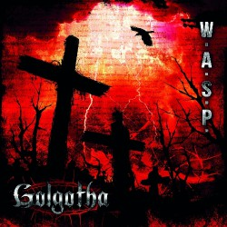 W.A.S.P. - Golgotha - CD