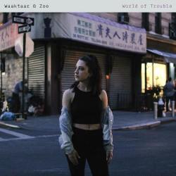 Waaktaar & Zoe - World of Trouble - CD DIGISLEEVE