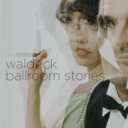 Waldeck - Ballroom Stories - CD DIGIPAK