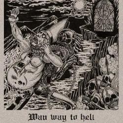 Wan - Wan Way To Hell - CD