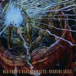 War From A Harlots Mouth / Burning Skies - War from a Harlots Mouth / Burning Skies - CD