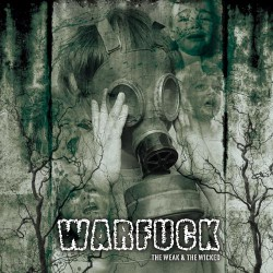 Warfuck - The Weak and the Wicked - CD