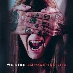 We Ride - Empowering Life - CD