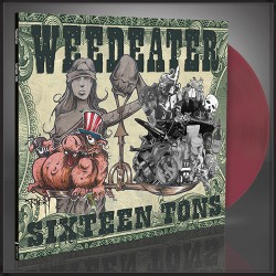 Weedeater - Sixteen Tons - LP Gatefold Coloured