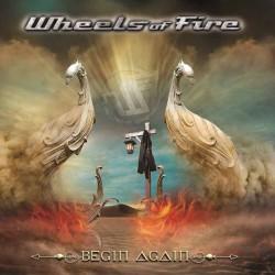 Wheels Of Fire - Begin Again - CD