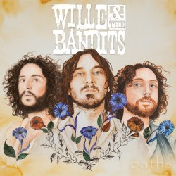 Wille And The Bandits - Paths - LP