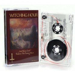 Witching Hour - ... And Silent Grief Shadows The Passing Moon - CASSETTE