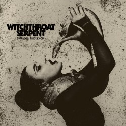 Witchthroat Serpent - Swallow The Venom - CD DIGIPAK
