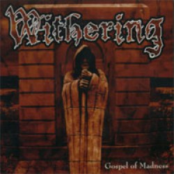 Withering - Gospel of Madness - CD