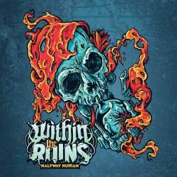 Within The Ruins - Halfway Human - CD DIGIPAK