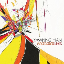 Yawning Man - Macedonian Lines - LP COLOURED