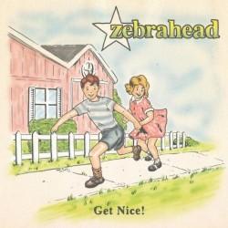 Zebrahead - Get Nice! - CD