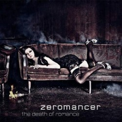 Zeromancer - The Death Of Romance - CD DIGIPAK