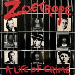 Zoetrope - A Life Of Crime - LP Gatefold Coloured